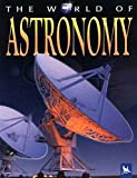 Stott, Carole: The World of Astronomy