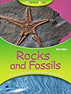 Science Kids: Rocks and Fossils by Chris…