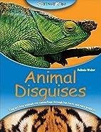 Animal Disguises (Science Kids) by Belinda…