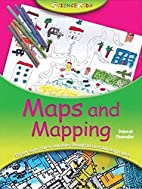 Science Kids: Maps and Mapping by Deborah…