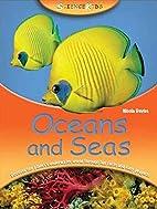 Science Kids: Oceans and Seas by Nicola…