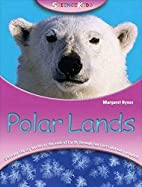 Science Kids: Polar Lands by Margaret Hynes