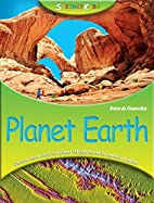 Science Kids: Planet Earth by Deborah…