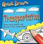 Quick Draw Transportation (Quick Draw…