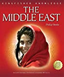 Steele, Philip: Kingfisher Knowledge: The Middle East