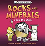 Basher, Simon: Basher: Rocks & Minerals: A Gem of a Book