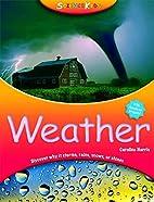 Weather (Science Kids) by Caroline Harris