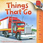 Things That Go (Flip The Flaps) by Anita…