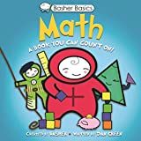 Basher, Simon: Basher Basics: Math: A Book You Can Count On