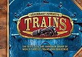 Steele, Philip: Legendary Journeys: Trains