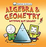 Dan Green: Basher Science: Algebra and Geometry