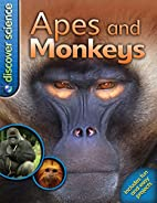 Apes and Monkeys (Discover Science) by…