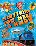 Chancellor, Deborah: Everything You Need to Know (PB): An encyclopedia for inquiring young minds