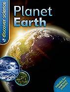 Planet Earth (Discover Science) by Deborah…