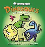 Basher, Simon: Basher Basics: Dinosaurs: The bare bones