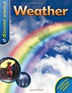 Weather (Discover Science) by Caroline…