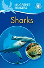 Sharks (Kingfisher Readers: Level 4) by…