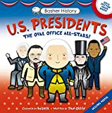 Basher, Simon: Basher History: US Presidents: Oval Office All-Stars