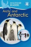 Steele, Philip: Kingfisher Readers L4: The Arctic & Antarctica (Kingfisher Readers. Level 4)