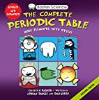 Basher Science: The Complete Periodic Table:…