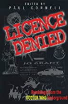 License Denied: Rumblings from the Doctor…