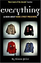 Everything: A Book About Manic Street…