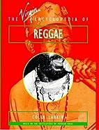 The Virgin Encyclopedia of Reggae (Virgin…