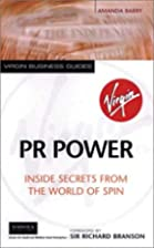 PR Power: Inside Secrets For the World of…