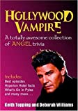 Topping, Keith: Hollywood Vampire: A Totally Awesome Collection of Angel Trivia