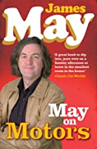 May on Motors: On the Road with James May by…