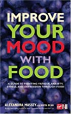 Improve Your Mood with Food: A Guide to…