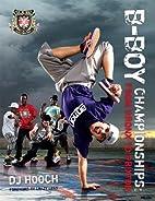 B-Boy Championships by DJ Hooch