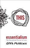 Essentialism: The Disciplined Pursuit of Less cover image