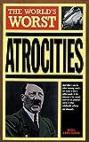 Cawthorne, Nigel: World's Worst Atrocities