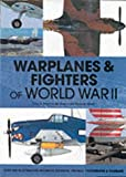 Anderton, David A.: Warplanes and Fighters of World War II