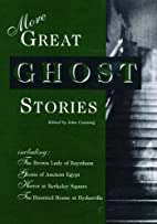 More Great Ghost Stories by John Canning
