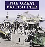 Francis Frith Collection Staff: The Great British Pier