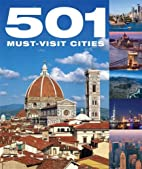 501 Must-Visit Cities by David Brown