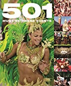 501 Must-Be-There Events by David Brown