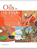Sidaway, Ian: Oils in 10 Steps