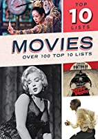 Movies (Top Tens List) by Rob Hill