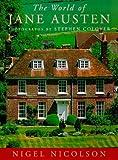Nicolson, Nigel: The World of Jane Austen