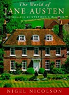 The World of Jane Austen by Nigel Nicolson