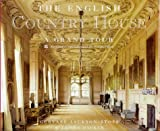 Jackson-Stops, Gervase: The English Country House: A Grand Tour