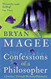 Magee, Bryan: Confessions of a Philosopher