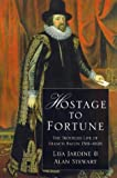 Jardine, Lisa: Hostage to Fortune the Troubled Life (Phoenix Giants)