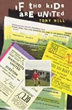 If the Kids are United by Tony Hill