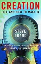 Creation: Life and How to Make It by Steve…