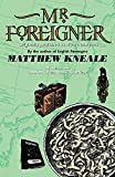 Kneale, Matthew: Mr Foreigner