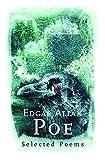 Poe, Edgar Allan: Edgar Allan Poe: Selected Poems (Phoenix Poetry)